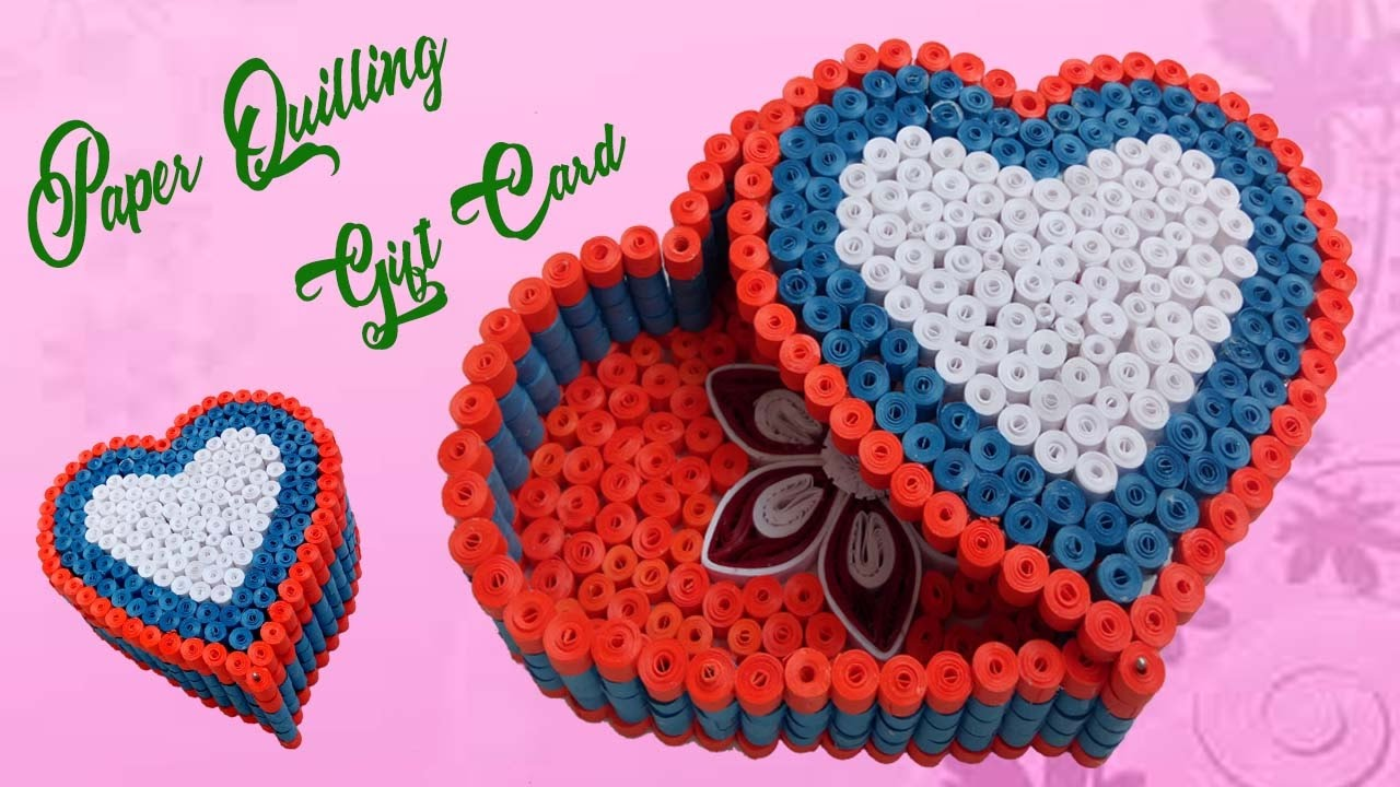 Quilling Gift Box Ideas DIY Heart For Valentine And