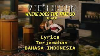 Rich Brian - Where Does The Time Go Ft.joji Lirik Terjemahan Indonesia
