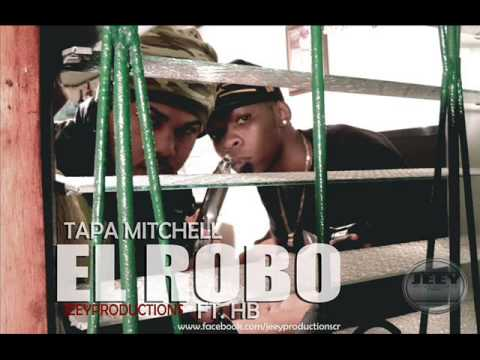 Tapa Mitchell Ft. HB - El Robo