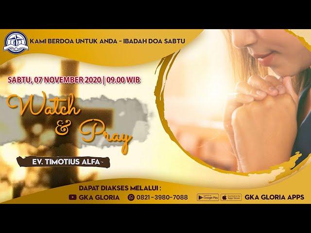 Kami Berdoa Untuk Anda - 07 November 2020 - Ev. Timotius Alfa