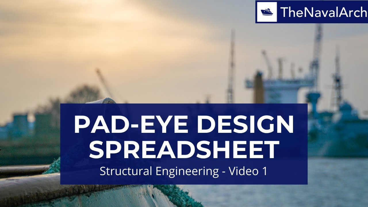 Pad Eye Design Spreadsheet Www Thenavalarch Com Youtube