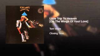 Little Trip To Heaven [On The Wings Of Your Love]