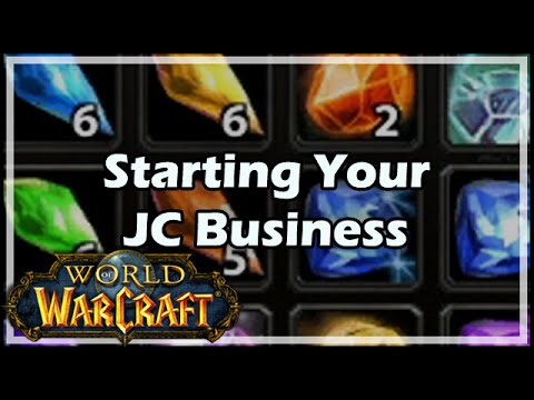 [World Of Warcraft] Starting Your Jewelcrafting Business In WoW