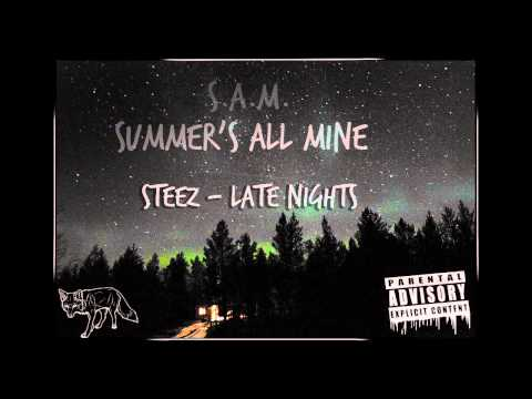 Steez - Late Nights (Prod. By Des)