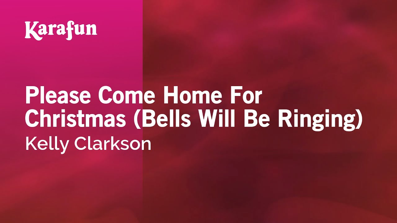 Charles Brown Please Come Home For Christmas - Karaoke please come home for christmas bells will be ringing kelly clarkson youtube