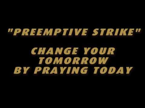 Preemptive Strike - Personal Warfare Prayer