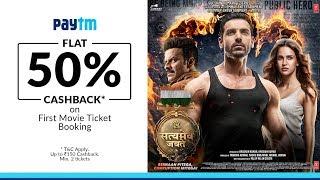 Satyameva Jayate → 2 Days to Go - Cinemas Now  || Book Your Tickets On Paytm (Flat 50% Cashback)