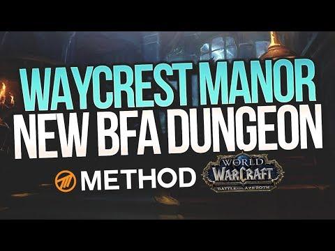BFA Alpha: Waycrest Manor NEW DUNGEON PLAYTHROUGH FIRST LOOK! - Method