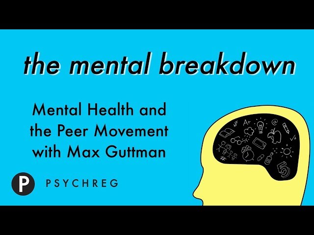 Mental Health and the Peer Movement with Max Guttman