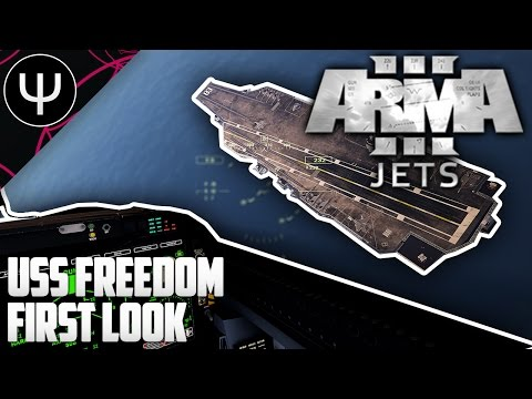ARMA 3: Jets DLC — USS Freedom Aircraft Carrier First Look!
