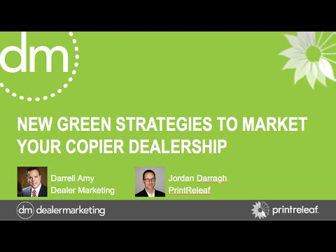 New Green Marketing Strategies for Copier Dealers