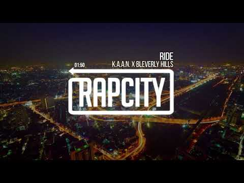K.A.A.N. X BLEVERLY HILLS - Ride