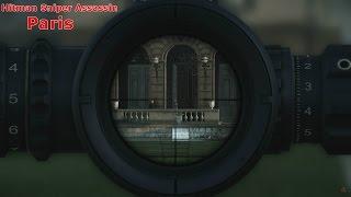 Hitman (2016) Sniper Assassin - Helmut Kruger in Paris!