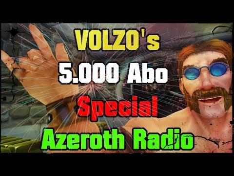 Volzo's 5.000 Abo Special - Azeroth Radio mit WoW Gewinnspiel (Der Volzo singt für Dich!)