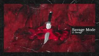 Watch 21 Savage  Metro Boomin Savage Mode video