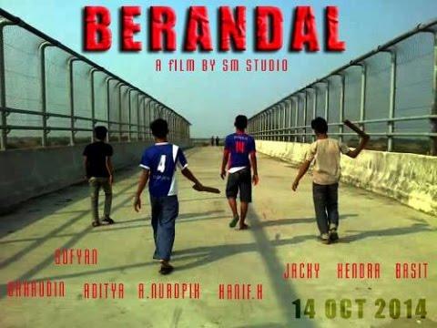 BERANDAL - Film Indie