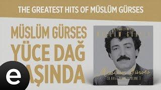 Yüce Dağ Başında (Müslüm Gürses) Official Audio #yücedağbaşında #müslümgürses