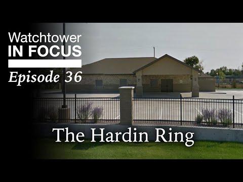 The Hardin Ring - Episode 36 - Watchtower In Focus