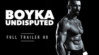 Boyka: Undisputed | Official Trailer [HD] | Scott Adkins