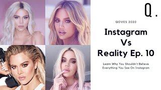 The Kardashian Effect | Instagram Vs Reality Ep . 10