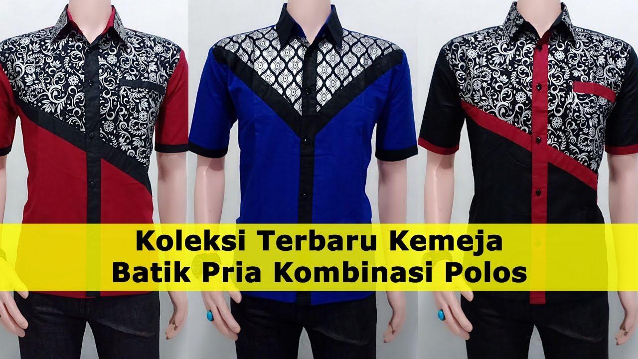 Koleksi Terbaru Kemeja Batik Pria Kombinasi Polos