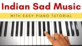 Indian Sad Music - Easy Piano Tutorial | Emotional Music