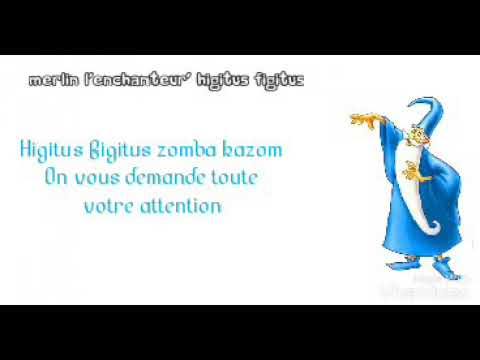 Merlin l'enchanteur-Higitus figitus (Lyrics)