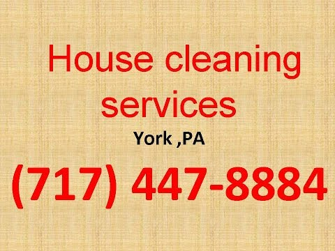 House Cleaning Services York ,PA | (717) 447-8884 | House Maid Cleaners