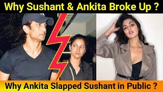 Why Sushant & Ankita Broke Up?   Ankita Slapped Sushant Twice In Public
