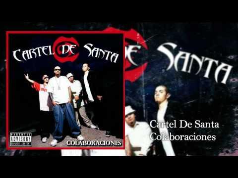 CARTEL DE SANTA COLABORACIONES (FULL ALBUM/DISCO COMPLETO)
