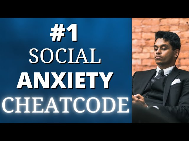 Overcome Social Anxiety and Shyness with this Mental Cheat Code