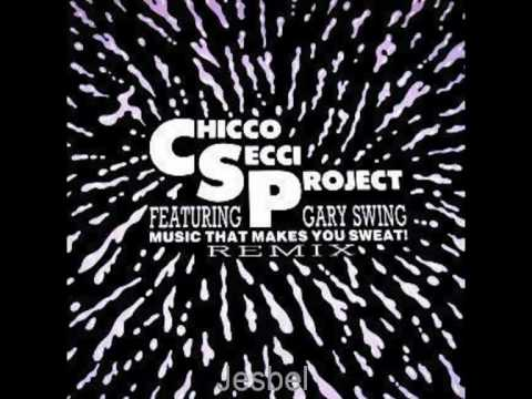 pas mal 746c8 54496 Chicco Secci Project - Music That Makes You Sweat! (Techno Mix)(1990)