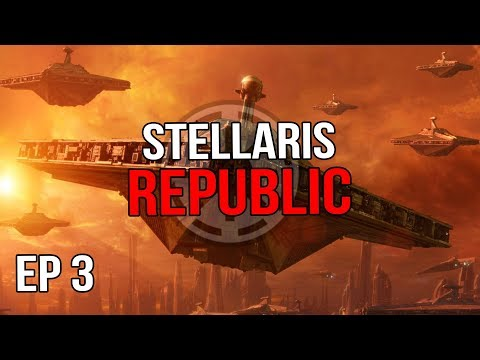 Stellaris - The Grand Army of the Republic |EP 3|