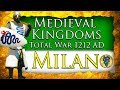 DUCHY OF MILAN! Medieval Kingdoms Total War 1212 AD: Milan Campaign Gameplay