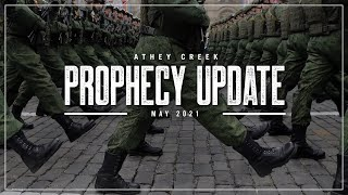 Prophecy Update | May 2021