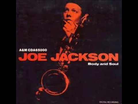 You Can't Get What you Want (Till you know what you want) - JOE JACKSON '1984