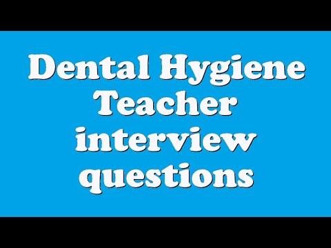 dental hygiene interview questions