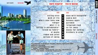 "Mark Knopfler ""El Macho"" 2001 Boston [AUDIO ONLY]"