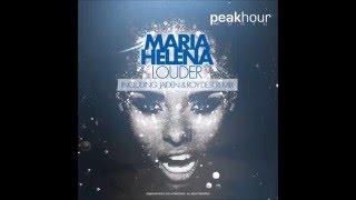 Maria Helena - Louder (Roy Dest &amp Jaiden Remix)