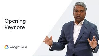Opening Keynote (Cloud Next '19)