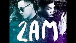 2AM - JustaTee  feat Big Daddy Official Audio