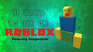 41 ways to die on ROBLOX (not 100)
