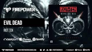 Gambar cover Riot Ten - Evil Dead [Firepower Records - Dubstep]