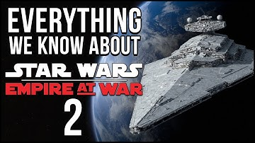 Everything we know about Empire at War 2