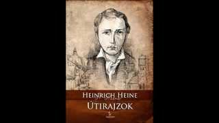 Info Rádió Könyvklub: Heinrich Heine: Útirajzok (Tarandus Kiadó) Thumbnail