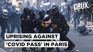 AntiCovid Health Pass Protests Turn Violent In France; Police Fire Tear Gas, Water Cannons