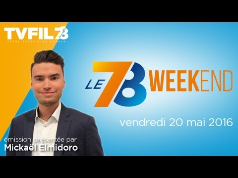 Le 7/8 Week-end : Emission du vendredi 20 mai 2016
