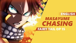 Repeat youtube video ENGLISH FAIRY TAIL OP 15 - Masayume Chasing [Dima Lancaster]