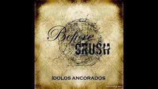 Before Crush - O Som do Impossivel