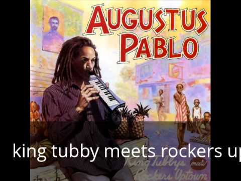 Augustus Pablo - King Tubby Meets Rockers Uptown [full album]